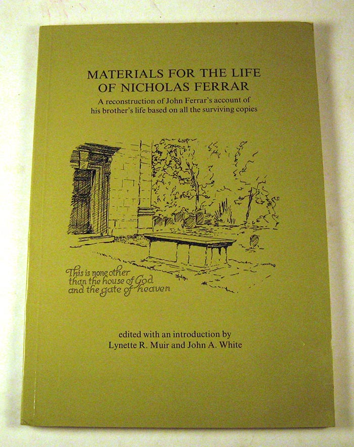 Materials for the Life of Nicholas Ferrar (Proceedings of the Leeds Philosophical and Literary Society, Literary and Historical Section). R. Muir Lynette.