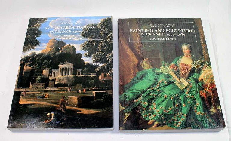 Art and Architecture in France, 1500-1700 and Painting and Sculpture in France, 1700-1789. Michael Levey, Anthony Blunt, Richards Beresford.