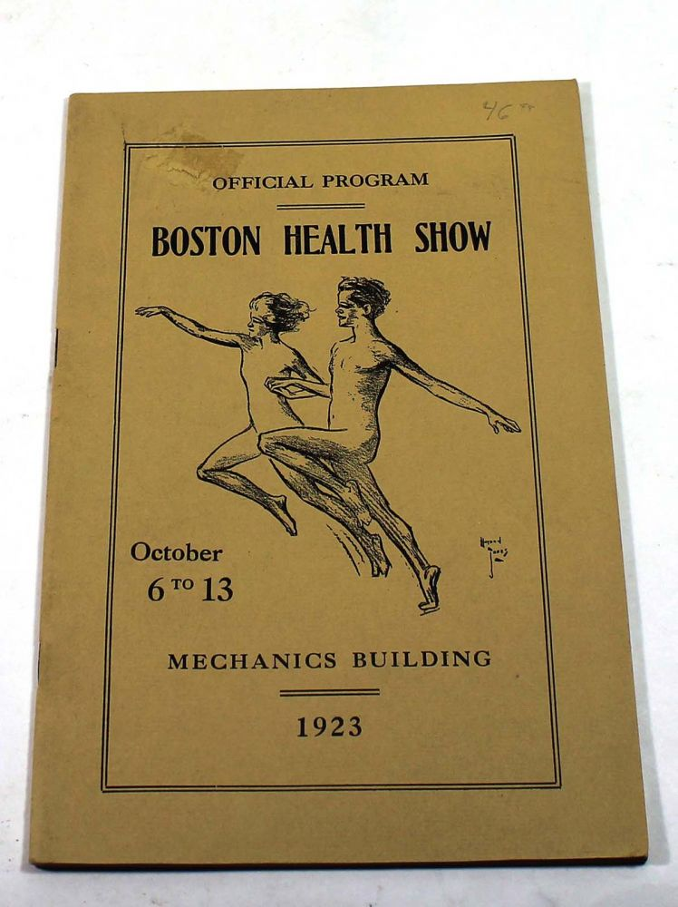 Official Program: Boston Health Show. October 6 to 13, Mechanics Building. 1923