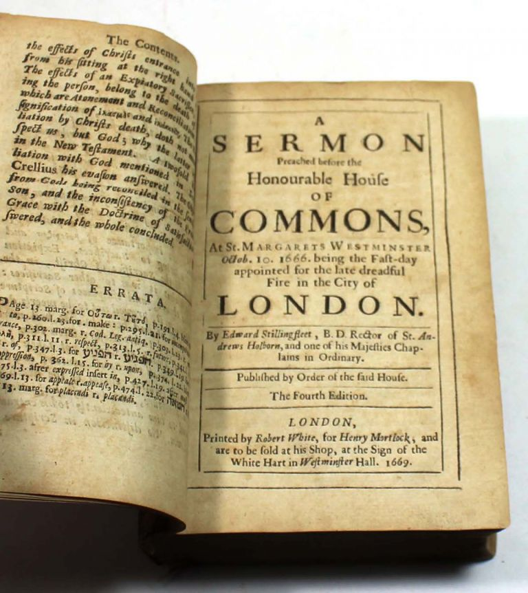 Six Sermons: With a Discourse Annexed, Concerning the True Reason of the Sufferings of Christ. Wherein Crellius His Answer to Grotius is Considered. Edward Stillingfleet.