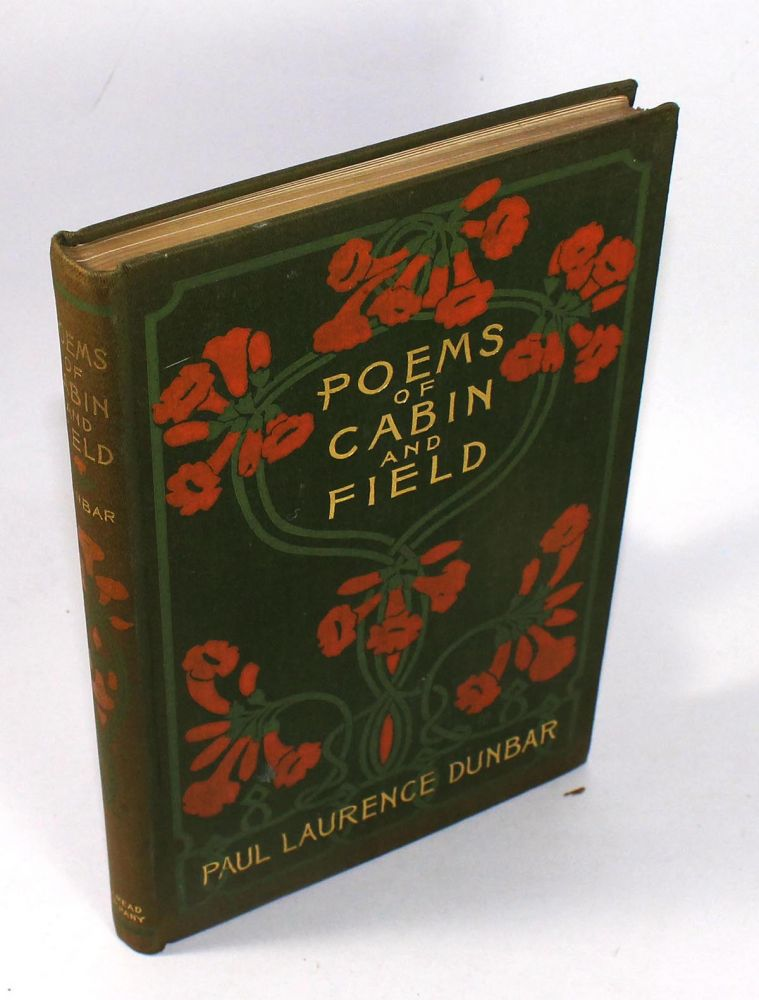 Poems of Cabin and Field. Paul Laurence Dunbar.