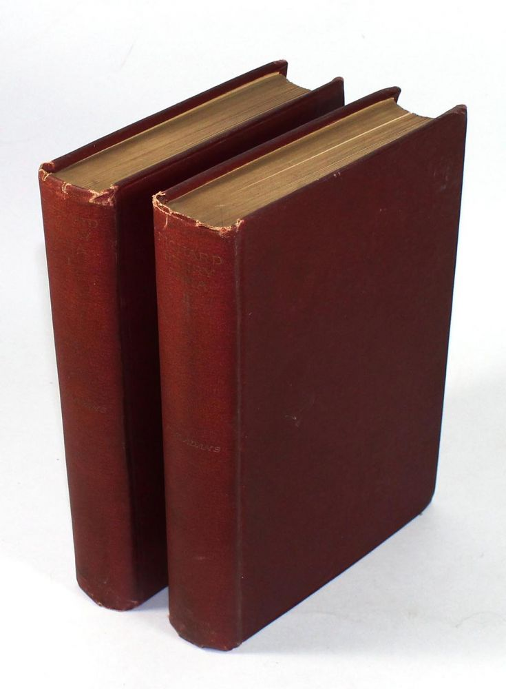 Richard Henry Dana: A Biography. In Two Volumes. Charles Francis Adams.