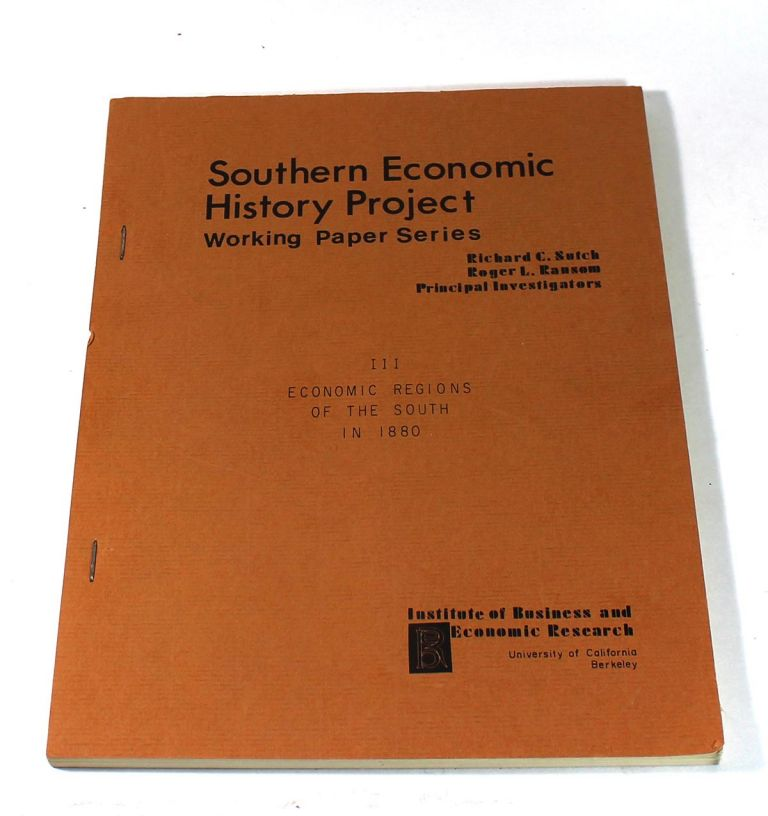 Economic Regions of the South in 1880. Roger L. Ransom, Richard C. Sutch.