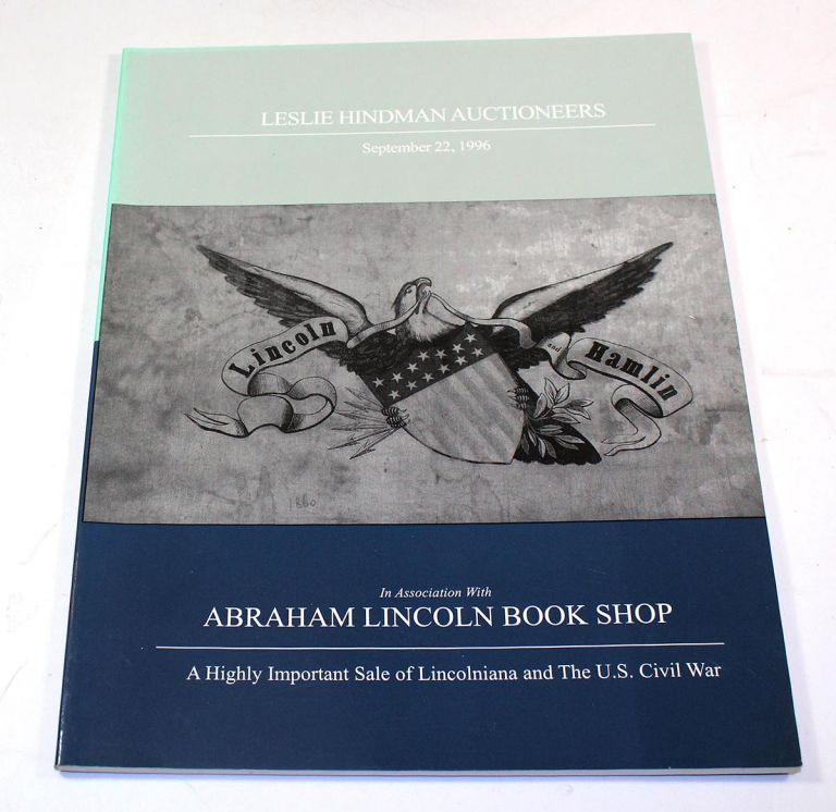 A Highly Important Sale of Lincolniana and the U.S. Civil War, September 22, 1996
