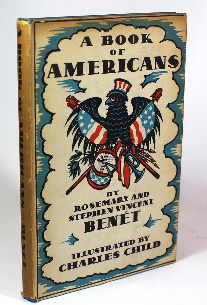 A Book of Americans. Rosemary Benet, Stephen Vincent Benet.