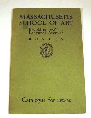 Massachusetts School of Art, Catalogue for 1931-32