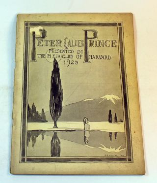 Peter Called Prince, Presented by the Pi Eta Club of Harvard, 1925