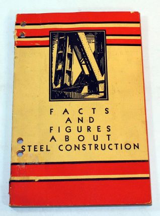 Facts and Figures About Steel Consruction
