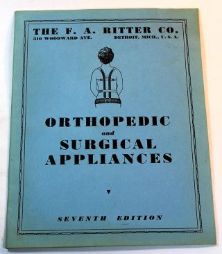 The F.A. Richter Co. Orthopedic and Surgical Appliances, Ninth Edition