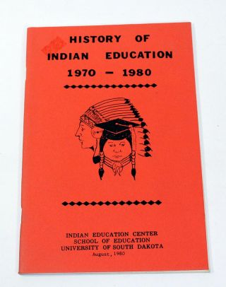 History of Indian Education, 1970 - 1980