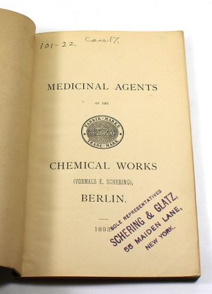Medicinal Agents of the Chemical Works