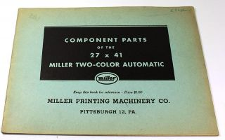 Component Parts of the 27 x 41 Miller Two-Color Automatic