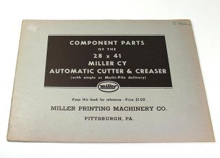 Component Parts of the 28 x 41 Miller CY Automatic Cutter & Creaser (with single of Multi-Pile...