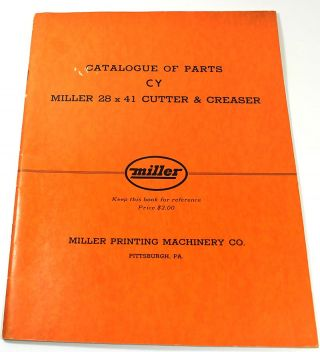 Catalogue of Parts: CY, Miller 28 x 41 Cutter & Creaser
