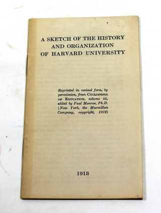 A Sketch of the History and Organization of Harvard University