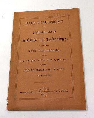 Report of the Committee of the Massachusetts Institute of Technology, on the Subject of Free...