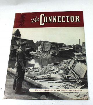 The Connector: Employee Magazine of the Connecticut Power Col.