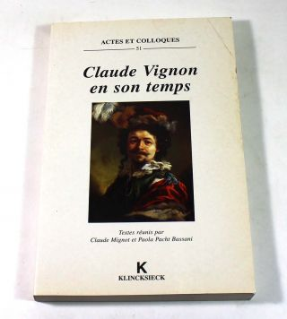 Claude Vignon en son temps