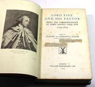 Lord Fife and His Factor: Being the Correspondence of James Second Lord Fife, 1729 - 1809