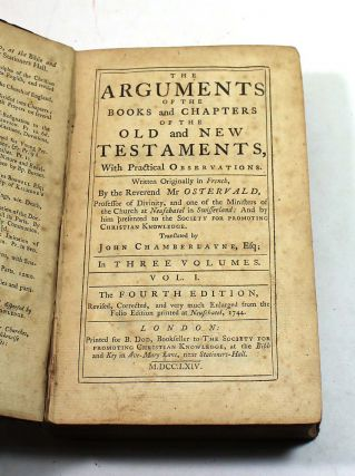 THE ARGUMENTS OF THE BOOKS and CHAPTERS OF THE NEW TESTAMENT, With Practical OBSERVATIONS. Volumes I & III