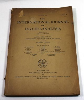 The International Journal of Pyscho-Analysis, Volume XIII, Part 4, October 1932. Sigmund Freud