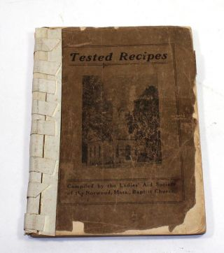 Tested Recipes. Mass Ladies' Aid Society of the Norwood, Baptist Church