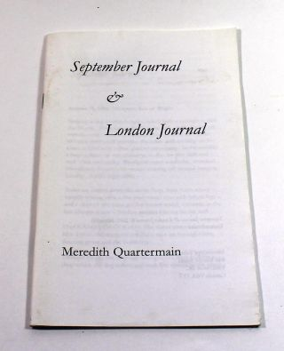 September Journal & London Journal. Meredith Quartermain