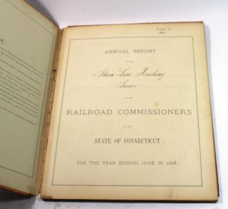 Annual Report of the Shore Line Railway (Lessor) to the Railroad Commissioners of the State of Connecticut for the Year Ending June 30, 1891