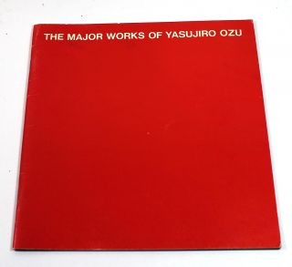 The Major Works of Yasujiro Ozu. Yasujiro Ozu, Donald Richie
