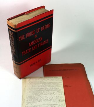 The House of Baring in American Trade and Finance. Ralph W. Hidy