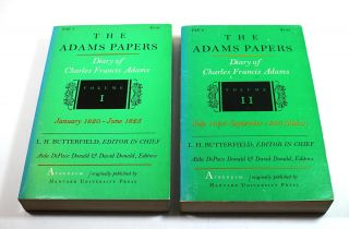 The Adams Papers: Charles Francis Adams, Volume I: January 1820-June 1825; Volume II: July 1,...