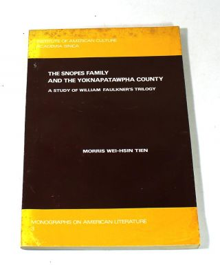 The Snopes Family and the Yoknapatawpha County. Morris Wei-Hsin Tien