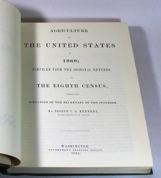 Agriculture of the United States in 1860: Compiled from the Original Returns of the Eighth Census