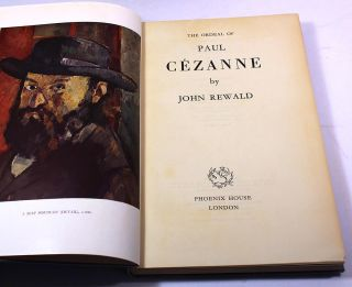 The Ordeal of Paul Cezanne. John Rewald