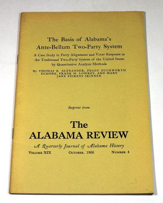 The Basis of Alabama's Ante-Bellum Two-Party System (reprint from The Alabama Review, A Quarterly...