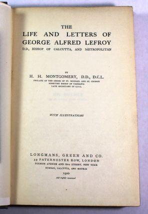 The Life and Letters of George Alfred Lefroy, D.D.,Bishop of Calcutta, and Metropolitan