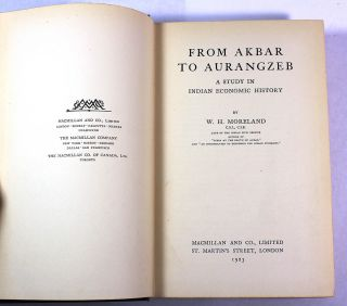 From Akbar to Aurangzeb: A Study in Indian Economic History