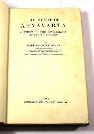 The Heart of Aryavarta: A Study of the Psychology of Indian Unrest